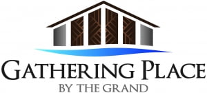GATHERING PLACE BY THE GRAND